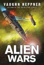 Alien Wars (Fenris, #3)