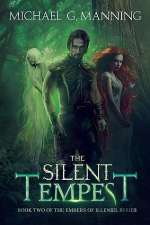 The Silent Tempest (Embers of Illeniel, #2)