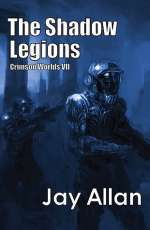 The Shadow Legions (Crimson Worlds, #7)