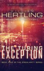 The Turing Exception (Singularity, #4)