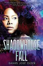 Shadowhouse Fall (The Shadowshaper Cypher, #2)