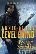 Level Grind (The Twenty-Sided Sorceress, #1)