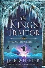 The King's Traitor (The Kingfountain Series, #3)