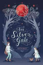 The Silver Gate (The Silver Gate, #1)