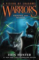Thunder and Shadow (Warriors: A Vision of Shadows, #2)