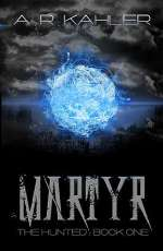 Martyr (The Hunted, #1)