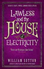 Lawless and the House of Electricity (Lawless, #3)