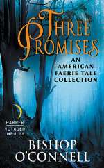 Three Promises (An American Fairie Tale, #3)