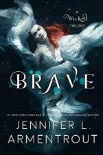 Brave (A Wicked Saga, #3)