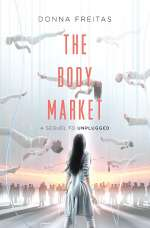 The Body Market (The Wired, #2)