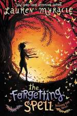 The Forgetting Spell (Wishing Day, #2)