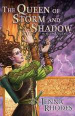 The Queen of Storm and Shadows (The Elven Ways, #4)