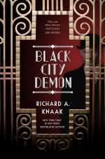 Black City Demon (Black City Saint, #2)