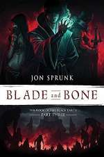 Blade and Bone (The Book of the Black Earth, #3)