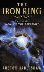 The Iron Ring (Saga of the Redeemed, #1)