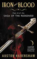 Iron and Blood (Saga of the Redeemed, #2)