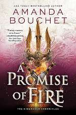A Promise of Fire (The Kingmaker Chronicles, #1)