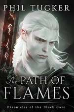 The Path of Flames (Chronicles of the Black Gate, #1)