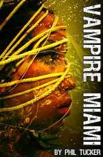 Vampire Miami (The Human Revolt, #1)