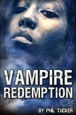 Vampire Redemption (The Human Revolt, #3)
