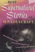 Best Supernatural Stories of H. P. Lovecraft