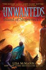 Island of Shipwrecks (The Unwanteds, #5)
