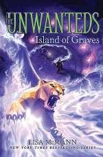 Island of Graves (The Unwanteds, #6)