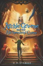 Archie Greene and the Alchemists' Curse (Archie Greene, #2)