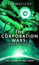 Emergence (The Corporation Wars, #3)