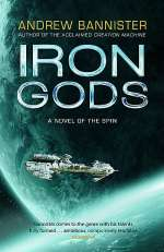 Iron Gods (The Spin Trilogy, #2)