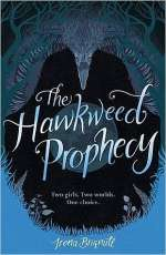 The Hawkweed Prophecy (The Hawkweed Prophecy, #1)