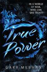 True Power (The True Trilogy, #3)