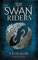 The Swan Riders (Prisoners of Peace, #2)