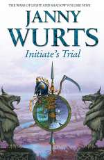 Initiate's Trial (The Wars of Light and Shadow, #9)
