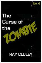 The Curse of the Zombie (The Cursed #4)