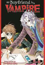 My Boyfriend is a Vampire, vol. 5-6 (My Boyfriend is a Vampire, #3)