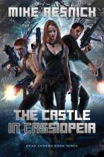 The Castle in Cassiopeia (Dead Enders, #3)
