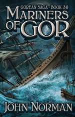 Mariners of Gor (Chronicles of Gor, #30)