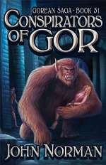 Conspirators of Gor (Chronicles of Gor, #31)