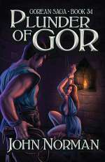 Plunder of Gor (Chronicles of Gor, #34)