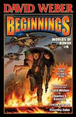 Beginnings (Worlds of Honor #6)