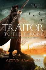 Traitor to the Throne (Rebel of the Sands Trilogy, #2)