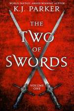 The Two of Swords: Volume One (The Two of Swords, #1)
