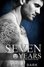 Seven Years (Seven, #1)