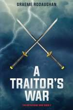 A Traitor's War (The Metaframe War, #2)