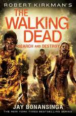 Search and Destroy (The Walking Dead: The Governor Series #7)
