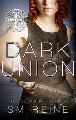 Dark Union (The Descent Series, #3)