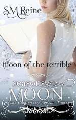 Moon of the Terrible (Cain Chronicles, #3)