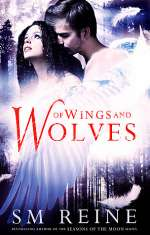 Of Wings and Wolves (Cain Chronicles, #6)