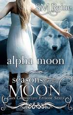 Alpha Moon (Cain Chronicles, #7)